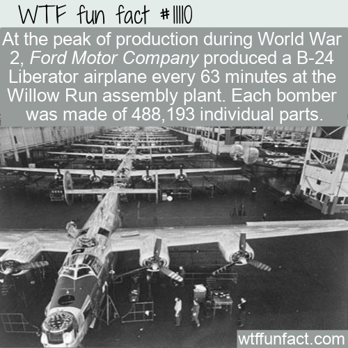 WTF Fun Fact - Ford Made 25 Bombers A Day