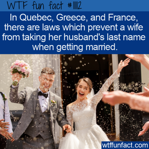 WTF Fun Fact - Laws Prevent Changing Name When Married