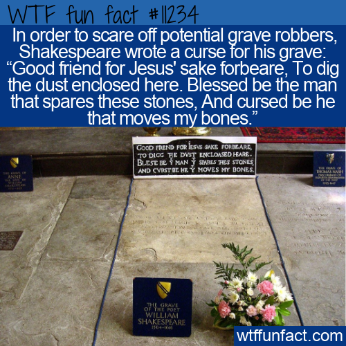 WTF Fun Fact - Curse On Shakespeare's Grave