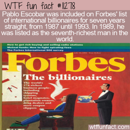 WTF Fun Fact - Escobar On Forbes List
