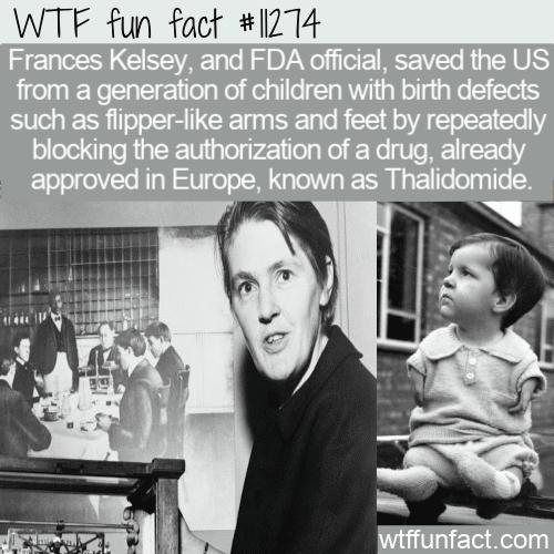 WTF Fun Fact - FDA Official Frances Kelsey Vs Thalidomide